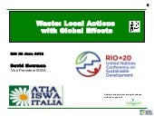 Waste: Local Actions with Global Ef...