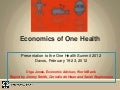 The Economics of One Health: Extraordinarily High Returns on Investments in One Health Approaches
