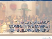 """The Lord of LEGO"": Competitive Market of Building Bricks"