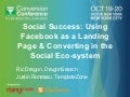 Day 2: Using Facebook as a Landing Page & Converting in the Social Eco-system