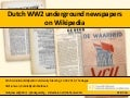 WW2 underground newspapers on Wikipedia using DBPedia , 12-2-2016, The Hague
