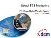 Dcms solution for BTS monitoring