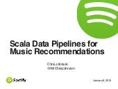 Scala Data Pipelines for Music Recommendations