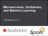 Microservices, Containers, and Machine Learning
