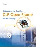 6 Reasons To Use The CLP Open Frame Power Supply