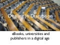 Dealing in disruption 120505
