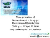 Three generations of  Distance Education Pedagogy: Challenges and Opportunities