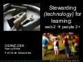 Deanz2008 Stewarding Technology for Learn