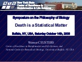 Death is a Statistical Matter