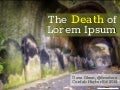 The Death of Lorem Ipsum & Pixel Perfect Content