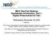 NISO Two-Part Webinar: Sustainable Information Part 1: Digital Preservation for Text