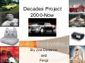 Decades Project 2000+