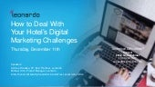 How to Deal with Your Hotel's Digital Marketing Challenges Webinar