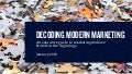 Decoding Modern Marketing: Marketing Midsize Brands In The Digital Age.