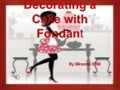 Decorating a cake_with_fondant_miranda_offill