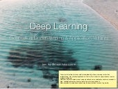 Deep learning - Conceptual understanding and applications