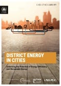 "Résumé du rapport ""District Energy in Cities: Unlocking the Potential of Energy Efficiency and Renewable Energy"""