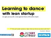 Learning to dance with lean startup - An agile transformation journey with an IT management team