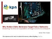 DEFCON 23 Why Nation-State Malwares Target Telco Networks - OMER COSKUN