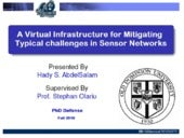 A Virtual Infrastructure for Mitigating Typical Challenges in Sensor Networks
