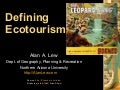 Defining Ecotourism - by Alan A Lew