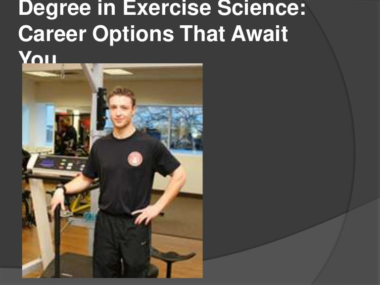 Degree in Exercise Science: Career Options That Await You