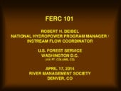 FERC 101, continued - Robert Deibel...