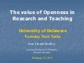The Value of Openness in Research and Teaching