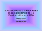 De la White House A la Black House