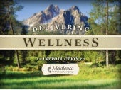 Delivering wellness