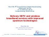 Delivery HDTV and Wireless Broadban...