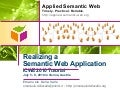 Realizing a Semantic Web Application - ICWE 2010 Tutorial