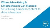 When Advertising and Entertainment Get Married