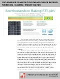 Cost advantages of Hadoop ETL offload with the Intel processor-powered Dell | Cloudera | Syncsort solution