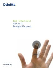 Deloitte - Top Tech Trends 2012