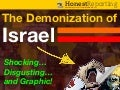 The Demonization of Israel