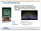 Data-Ed: Demystifying Big Data