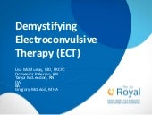 Demystifying Electroconvulsive Therapy (ECT)