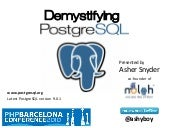 Demystifying PostgreSQL