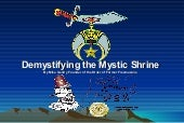 Demystifying the Mystic Shrine