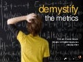 Demystify The Metrics