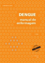 Dengue manual enfermagem-JEANE-XAVIER