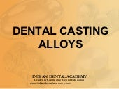 Dental casting alloys / rotary endo...