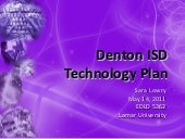 Denton isd technology plan   slowry