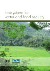 An Ecosystems Approach to Water and Food Security