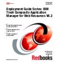 Deployment guide series ibm tivoli composite application manager for web resources v6.2 sg247485