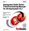Deployment guide series tivoli provisioning manager for os deployment v5.1 sg247397