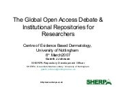 The Global Open Access Debate & Institutional Repositories for Researchers