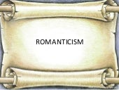 Introduction to romanticism and rom...