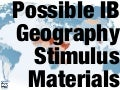 IB Geography: Possible Stimulus Material